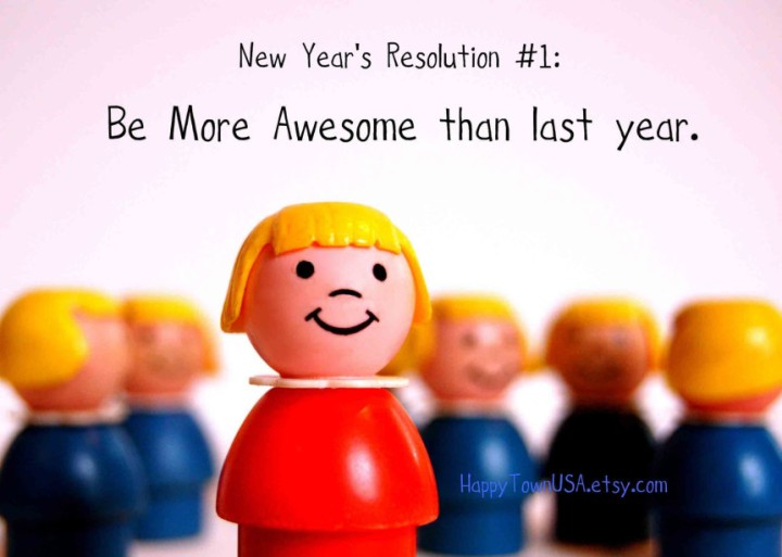I mean, this is the only resolution I need. Ever. Image credit: https://www.etsy.com/shop/happytownusa.